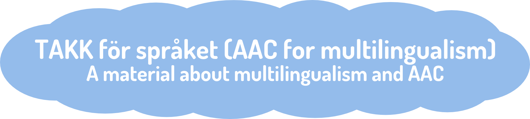 Takk för språket (AAC for multilingualism) – a material about multilingualism and AAC